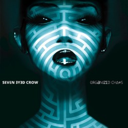 Seven Eyed Crow - Organized Chaos - CD DIGIPAK