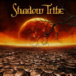 Shadow Tribe - Reality Unveiled - CD