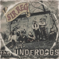 Sir Reg - The Underdogs - CD DIGIPAK