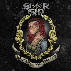 Sister Sin - Dance of the Wicked - CD + DVD digisleeve
