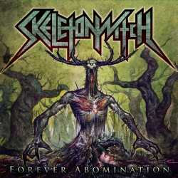 Skeletonwitch - Forever Abomination - CD DIGISLEEVE