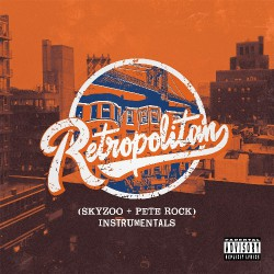 Skyzoo And Pete Rock - Retropolitan (Instrumentals) - LP