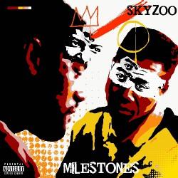 Skyzoo - Milestones - LP