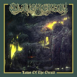 Slaughterday - Laws Of The Occult - CD