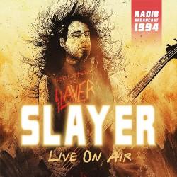 Slayer - Live On Air - Radio Broadcast 1994 - CD