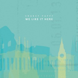Snarky Puppy - We Like It Here - DOUBLE LP Gatefold