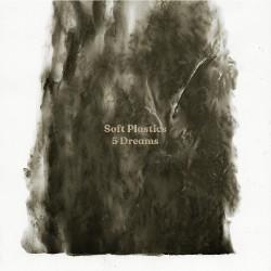 Soft Plastics - 5 Dreams - CD DIGISLEEVE