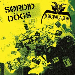 Sordid Dogs - Abigail - Sordid Dogs - Abigail - CASSETTE COLOURED