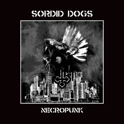 Sordid Dogs - Necro Punk - CASSETTE