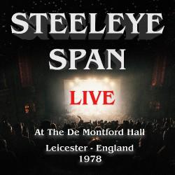 Steeleye Span - Live At De Montfort Hall, Leicester - England 1978 - CD