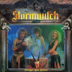 Stormwitch - Stronger Than Heaven - LP COLOURED