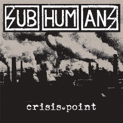 Subhumans - Crisis Point - CD DIGISLEEVE
