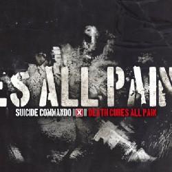 Suicide Commando - Death Cures All Pain - Maxi single Digipak