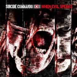 Suicide Commando - When Evil Speaks - CD