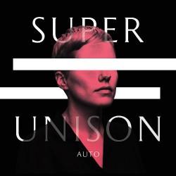 Super Unison - Auto - LP Gatefold Coloured