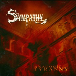 Sympathy - Anagogic Tyranny - CD