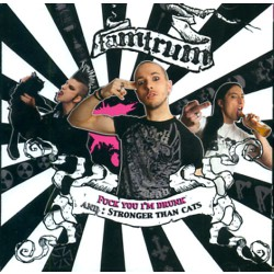 Tamtrum - Fuck You I'm Drunk And : Stronger Than Cats - CD
