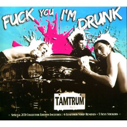 Tamtrum - Fuck You I'm Drunk And : Stronger Than Cats LTD Ed - DOUBLE CD SLIPCASE