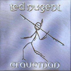 Ted Nugent - Craveman - CD DIGIPAK