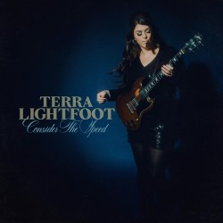 Terra Lightfoot - Consider The Speed - CD DIGISLEEVE