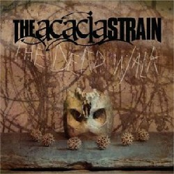 The Acacia Strain - The Dead Walk - CD SLIPCASE