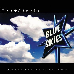 The Ataris - Blue Skies, Broken Heart... Next 12 Exits - LP COLOURED