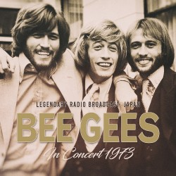 The Bee Gees - In Concert 1973 / Radio Broadcast - CD
