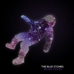The Blue Stones - Black Holes - LP COLOURED