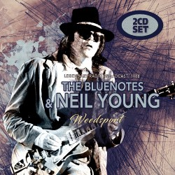 The Bluenotes & Neil Youg - Weedsport - DOUBLE CD