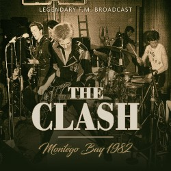 The Clash - Montego Bay 1982 - CD