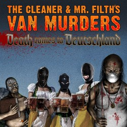 The Cleaner & Mr. Filths Van Murders - The Hots For Dead Goths - CD