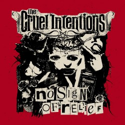 The Cruel Intentions - No Sign Of Relief - LP