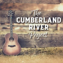 The Cumberland River Project - The Cumberland River Project - CD DIGIPAK