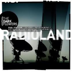 The Dark Flowers - Radioland - CD DIGISLEEVE