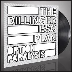 The Dillinger Escape Plan - Option Paralysis - LP