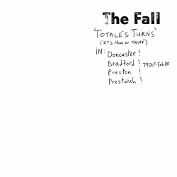The Fall - Totale's Turns (It's Now Or Never) - LP Gatefold