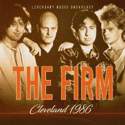 The Firm - Cleveland 1986 - CD