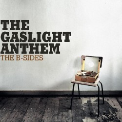 The Gaslight Anthem - The B-sides - CD