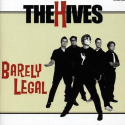The Hives - Barely Legal - CD