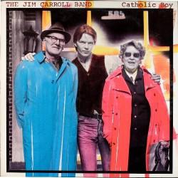 The Jim Carroll Band - Catholic Boy - LP