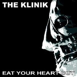 The Klinik - Eat Your Heart Out - CD DIGIPAK