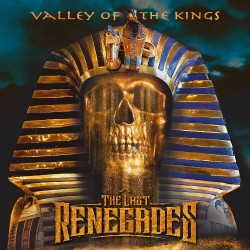 The Last Renegades - Valley Of The King - CD DIGIPAK