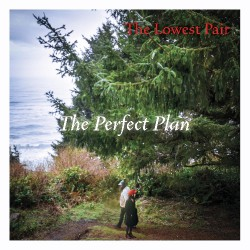 The Lowest Pair - The Perfect Plan - CD DIGISLEEVE