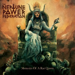 The Neptune Power Federation - Memoirs Of A Rat Queen - CD