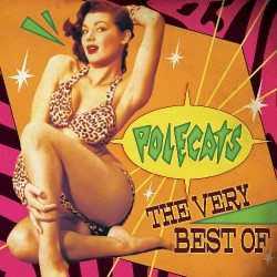 The Polecats - The Very Best Of - LP COLOURED