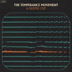 The Temperance Movement - A Deeper Cut - CD DIGISLEEVE