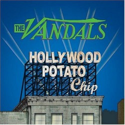 The Vandals - Hollywood Potato Chip - CD