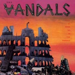 The Vandals - When In Rome Do As The Vandals - CD