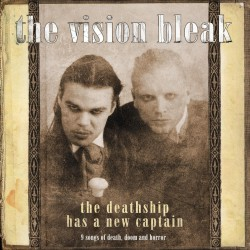 The Vision Bleak - The Deathship has a new Captain - CD