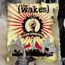 The Wakes - Venceremos - CD DIGIPAK